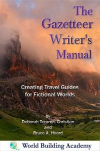 The Gazetteer Writer's Manual: Creating Travel Guides for Fictional Worlds