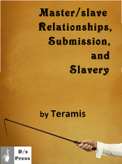 M/s Relationships, Submission, and Slavery